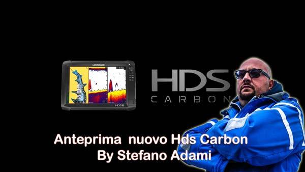Anteprima lowrance hds crbon con Stefano Adami