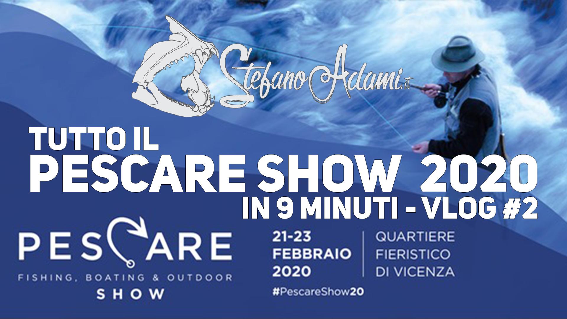 Pescare show Vicenza 2020 Dalla presentazione di Hook reveal a 4 chiacchiere con Antonello Salvi