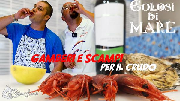 Come pulire Gamberi e Scampi per il crudo di pesce Golosi di mare episodio 3