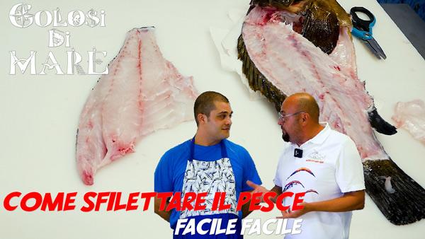 Come sfilettare il pesce golosi di mare episodio 4