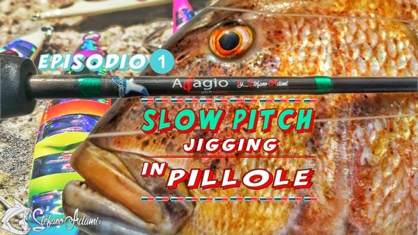 Pillole di Slow Pitch Jigging Trailer episodio 1 By Stefano Adami